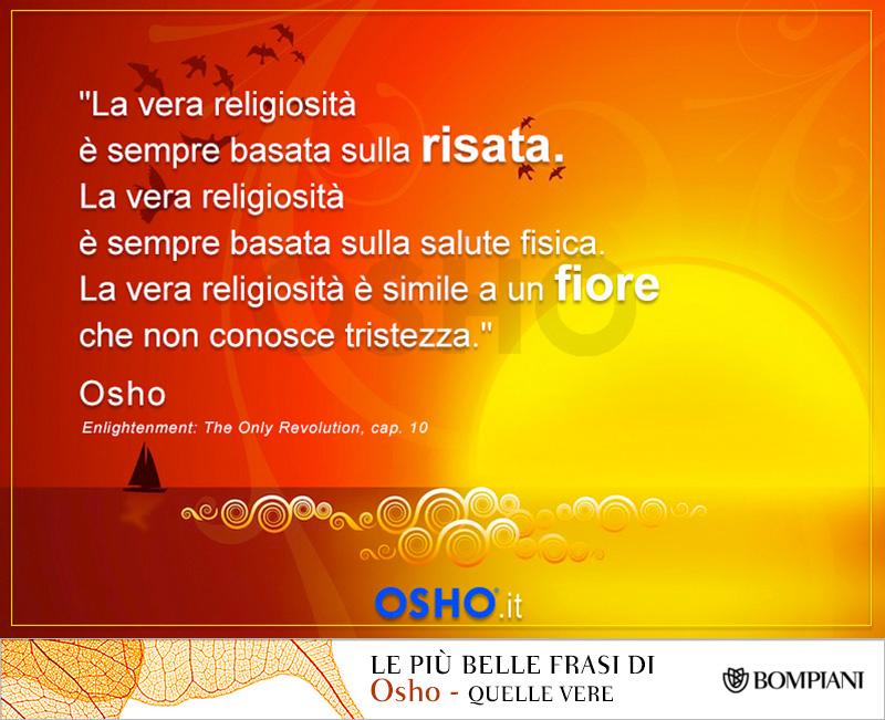 abbastanza Più belle frasi Osho - quelle vere # 73 La vera delizia XX69