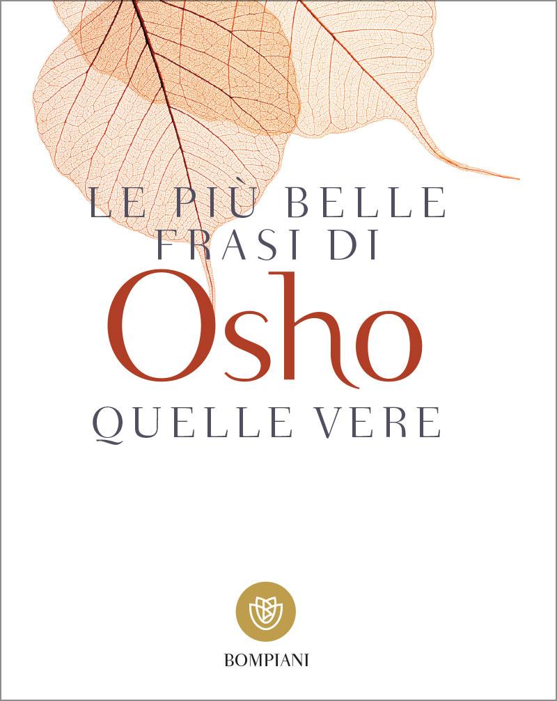 Le più belle frasi di Osho – Quelle vere!