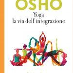 Yoga: la via dell'integrazione