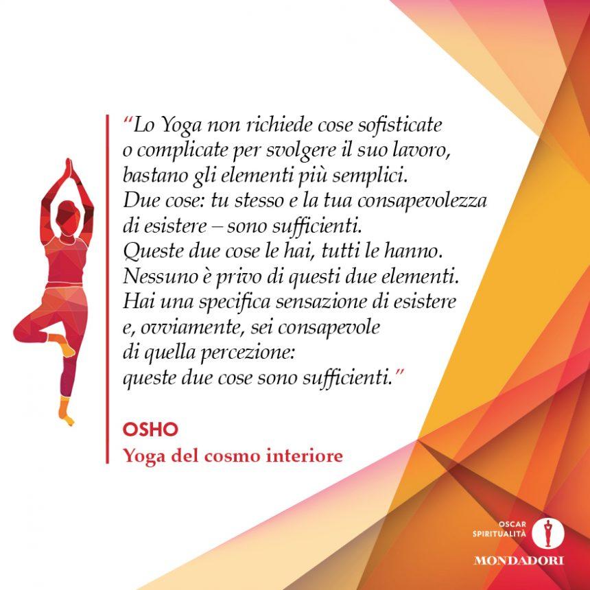 #18 Per lo yoga servono 2 cose