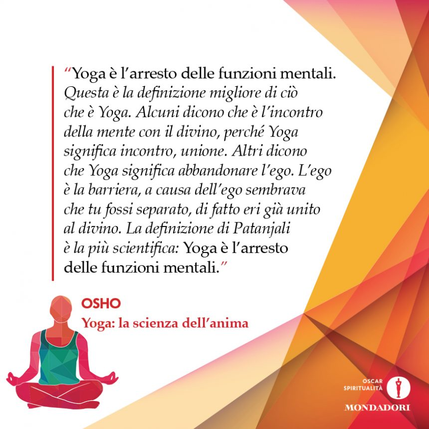 #12 Yoga è l'arresto delle funzioni mentali