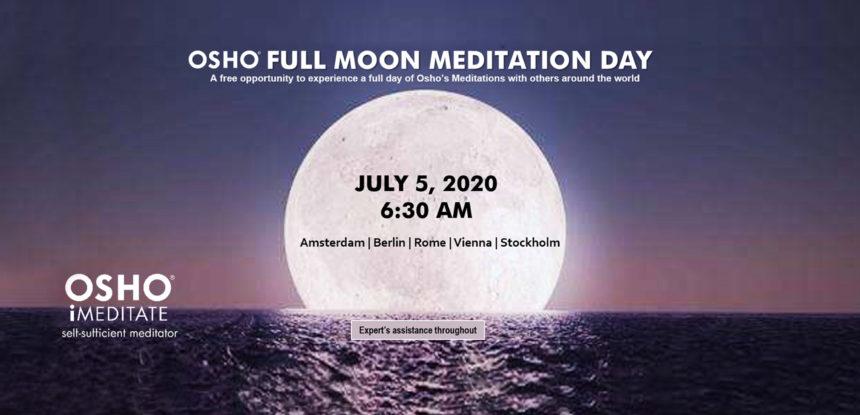 OSHO FULL MOON MEDITATION DAY, non perdere questa opportunità!